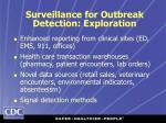 surveillance for outbreak detection exploration