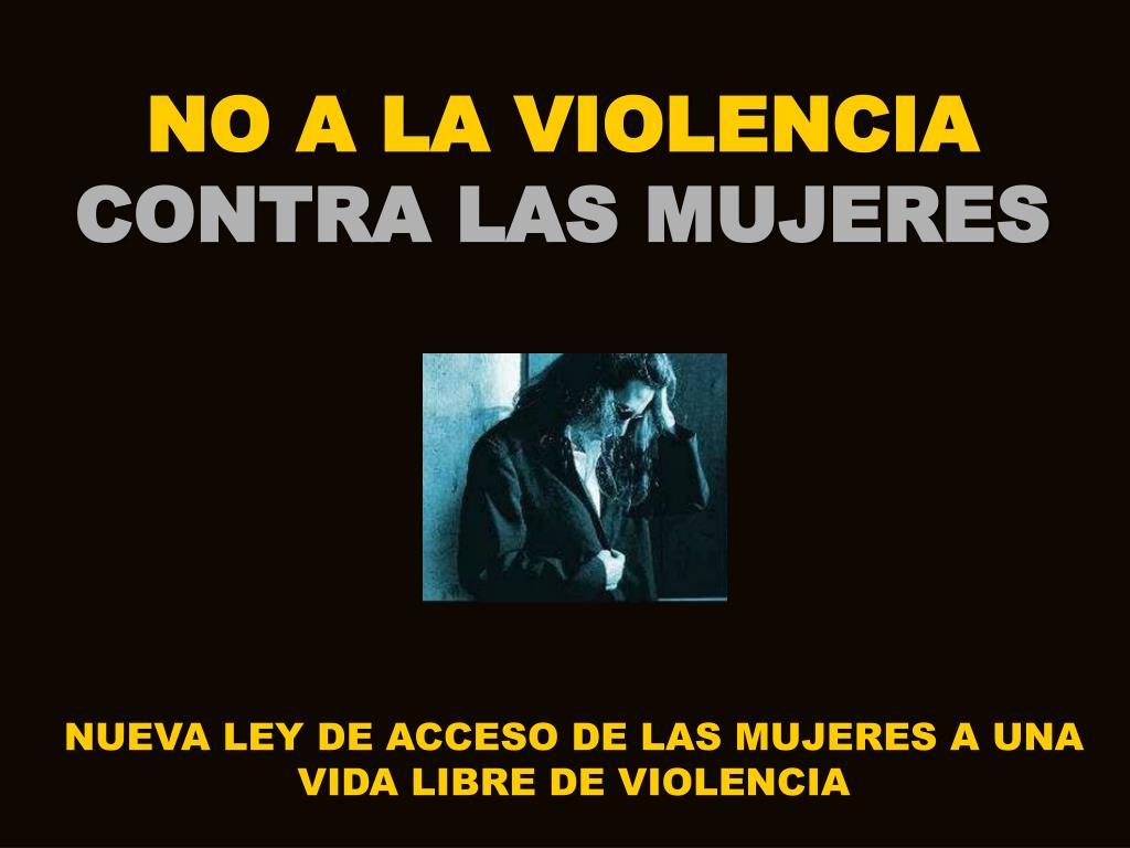 no a la violencia contra las mujeres l.