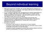 beyond individual learning