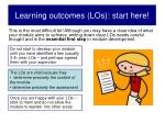 learning outcomes los start here