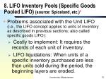 8 lifo inventory pools specific goods pooled lifo source spiceland etc
