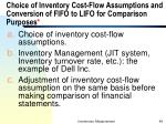 choice of inventory cost flow assumptions and conversion of fifo to lifo for comparison purposes