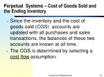 perpetual systems cost of goods sold and the ending inventory