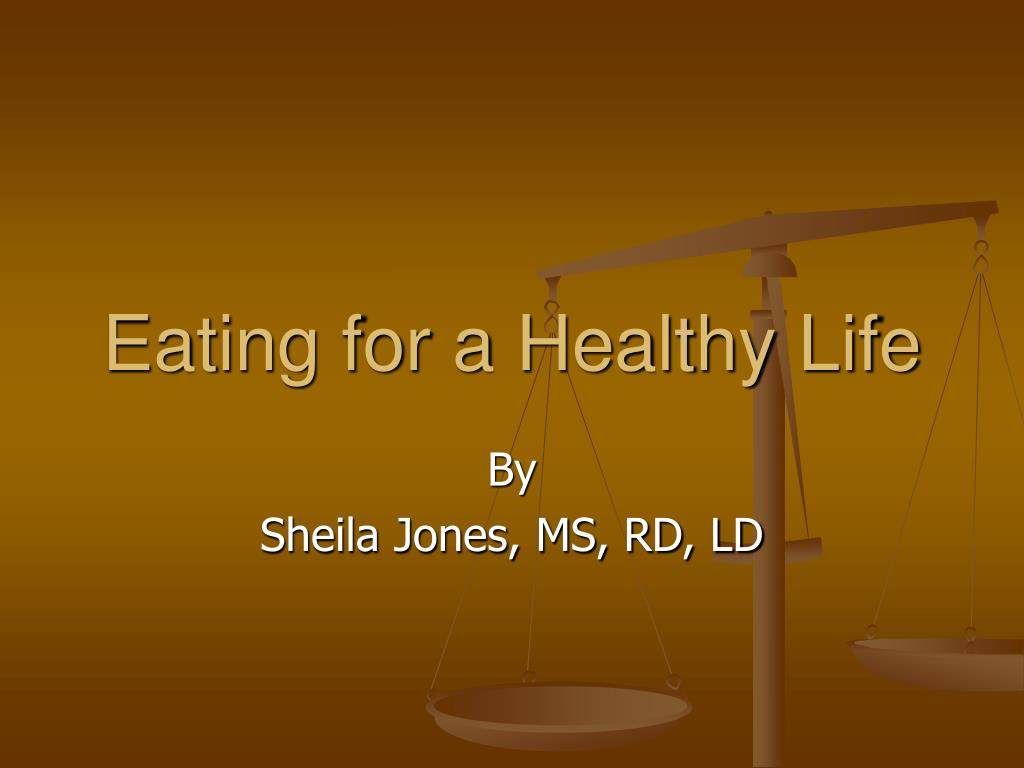 eating for a healthy life l.