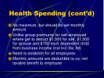 health spending cont d