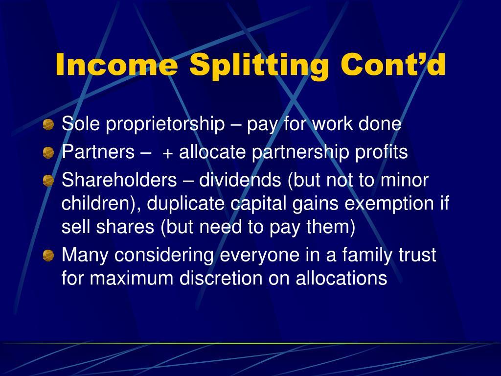 Income Splitting Cont'd