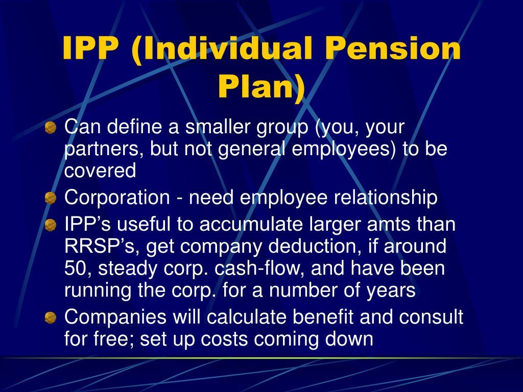 IPP (Individual Pension Plan)