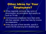 other ideas for your employees