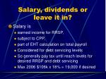 salary dividends or leave it in