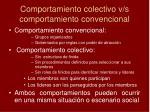 comportamiento colectivo v s comportamiento convencional