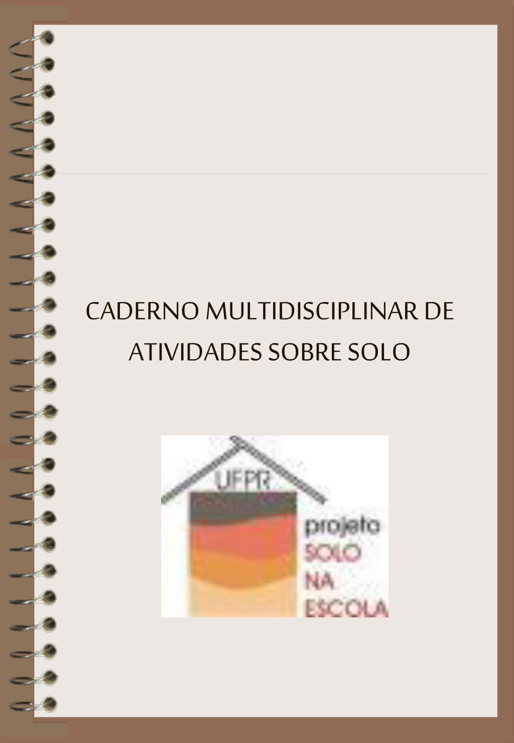 caderno multidisciplinar de atividades sobre solo l.