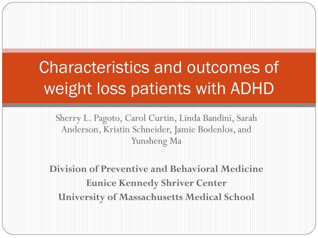 characteristics and outcomes of weight loss patients with adhd l.