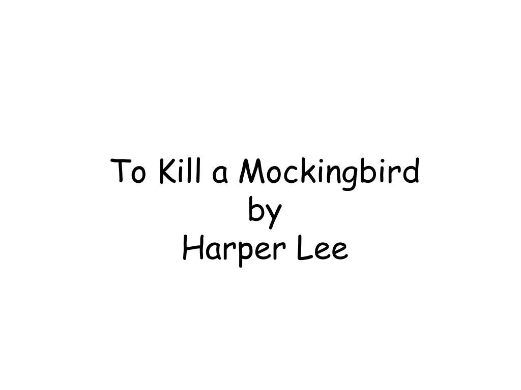 to kill a mockingbird by harper lee l.