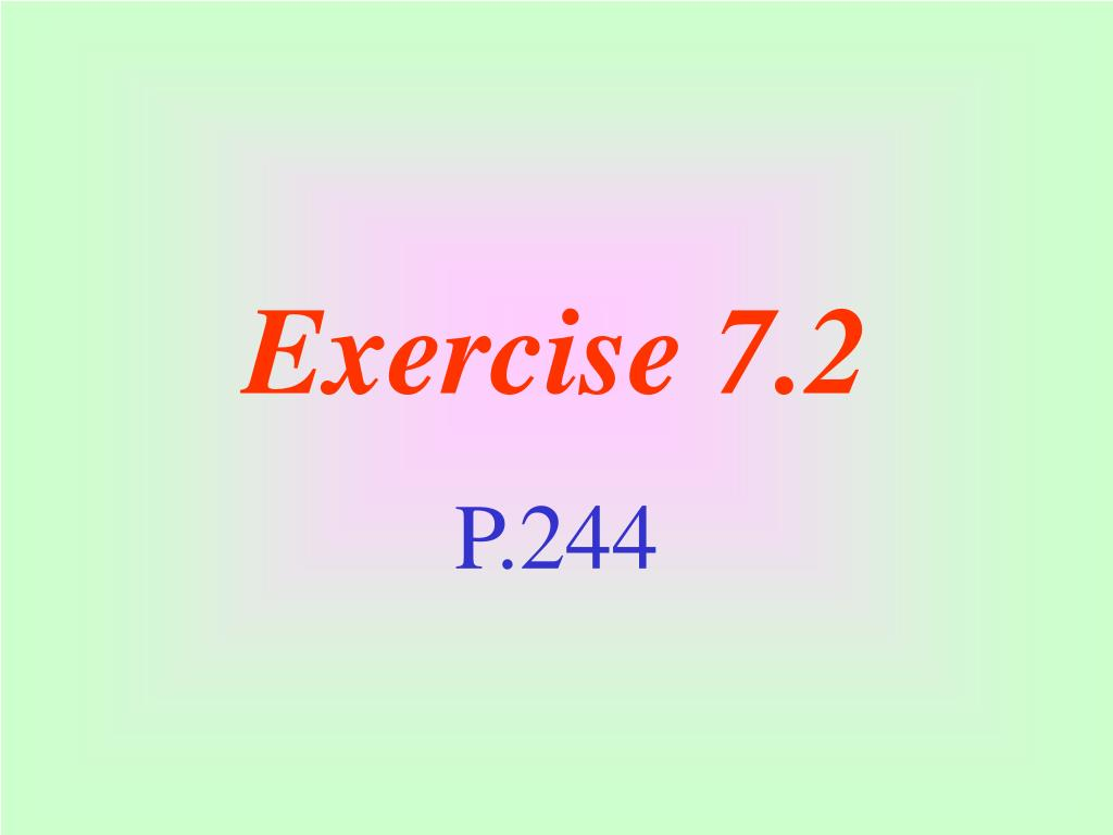 Exercise 7.2
