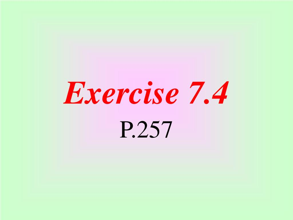 Exercise 7.4