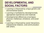 developmental and social factors
