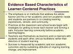 evidence based characteristics of learner centered practices