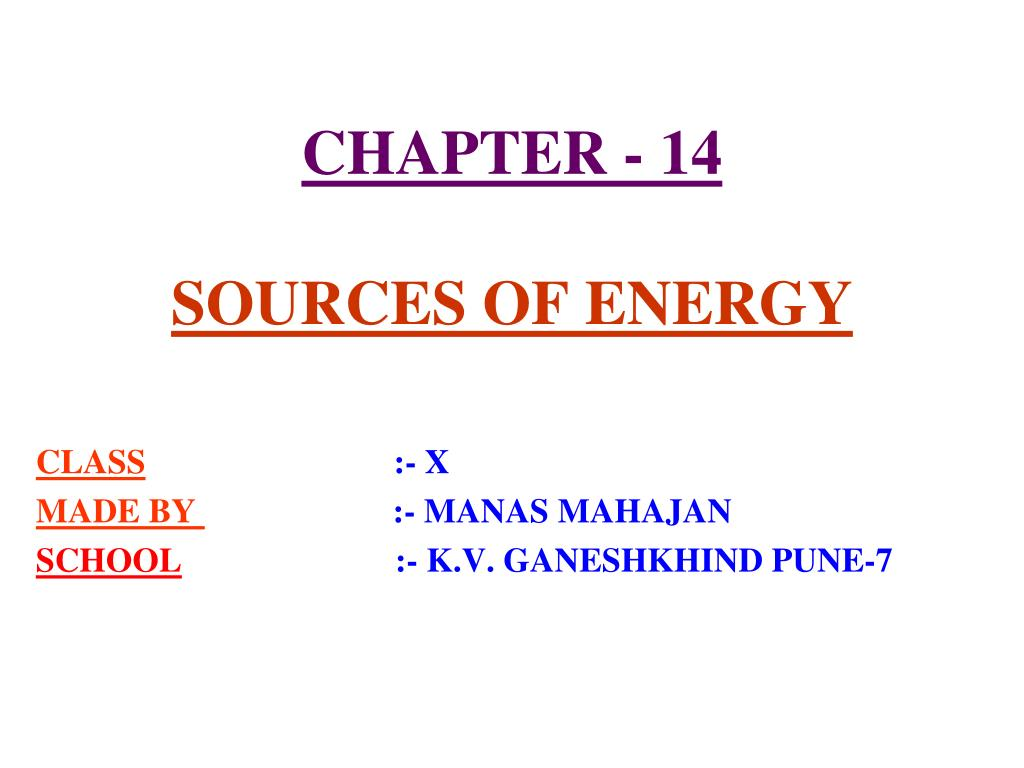 chapter 14 sources of energy l.