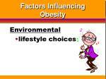 factors influencing obesity11