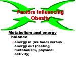 factors influencing obesity12