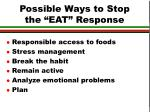possible ways to stop the eat response6