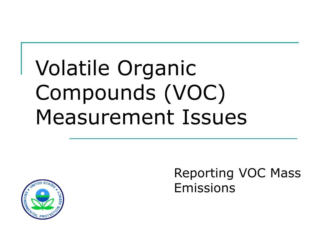 volatile organic compounds voc measurement issues l.