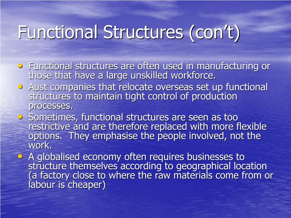 Functional Structures (con't)