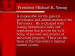 president michael k young