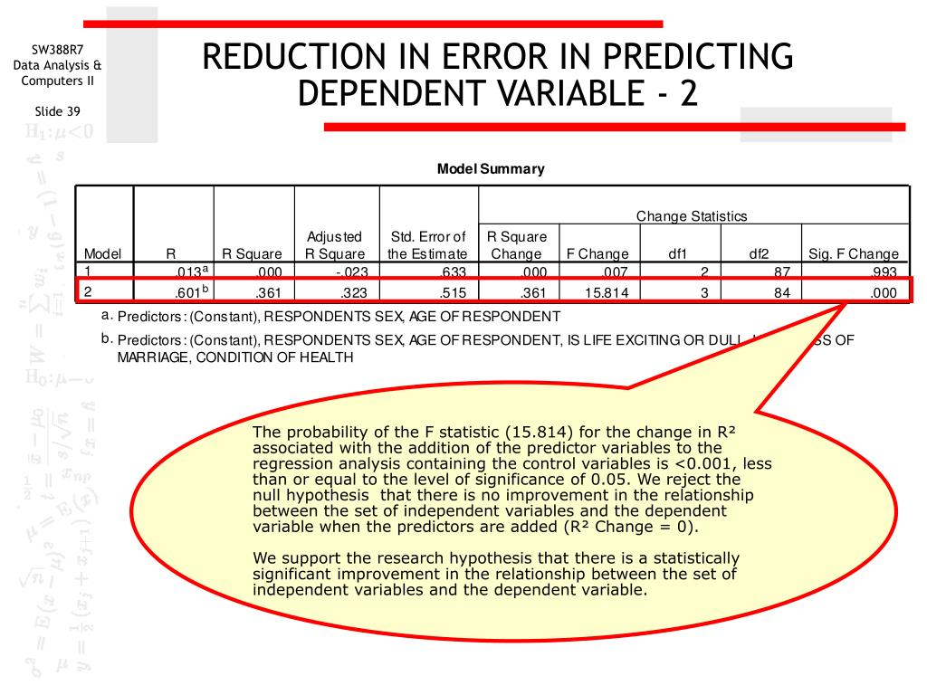 REDUCTION IN ERROR IN PREDICTING DEPENDENT VARIABLE - 2