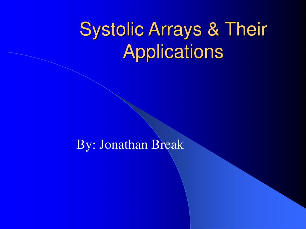 systolic arrays their applications l.