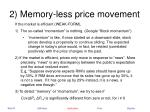 2 memory less price movement