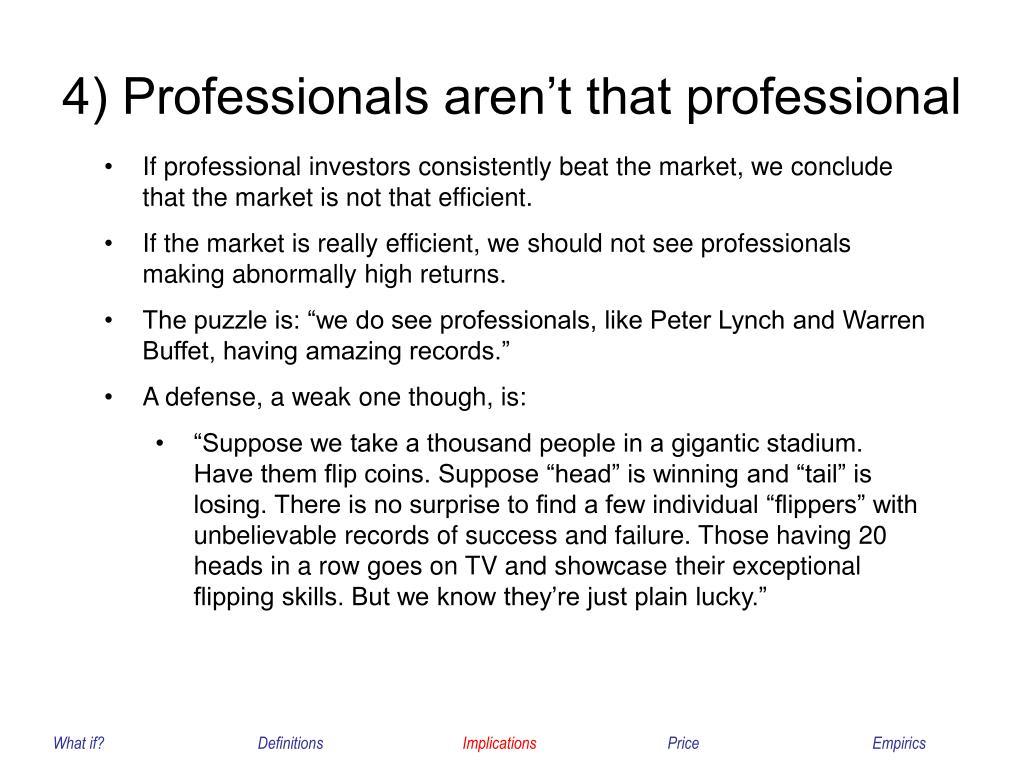 4) Professionals aren't that professional