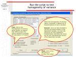 run the script to test homogeneity of variance