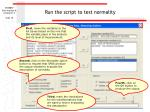 run the script to test normality