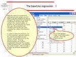 the baseline regression 1
