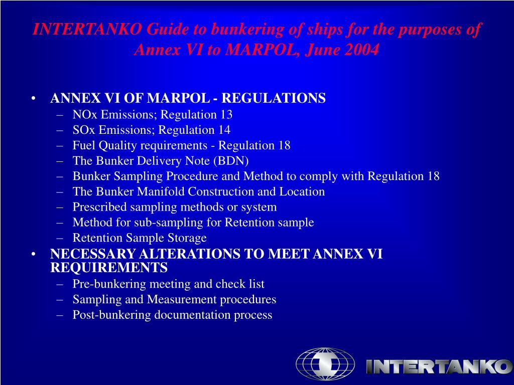 ANNEX VI OF MARPOL - REGULATIONS