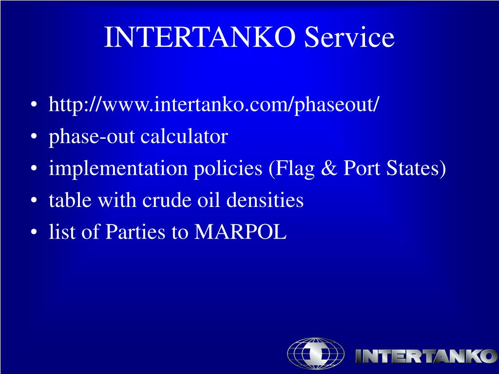 http://www.intertanko.com/phaseout/