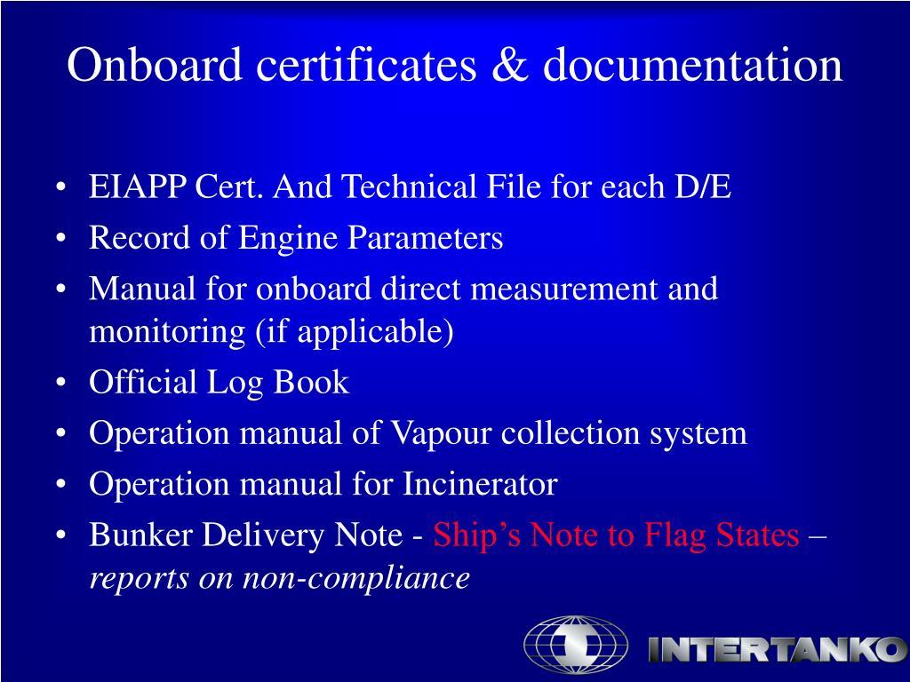 EIAPP Cert. And Technical File for each D/E