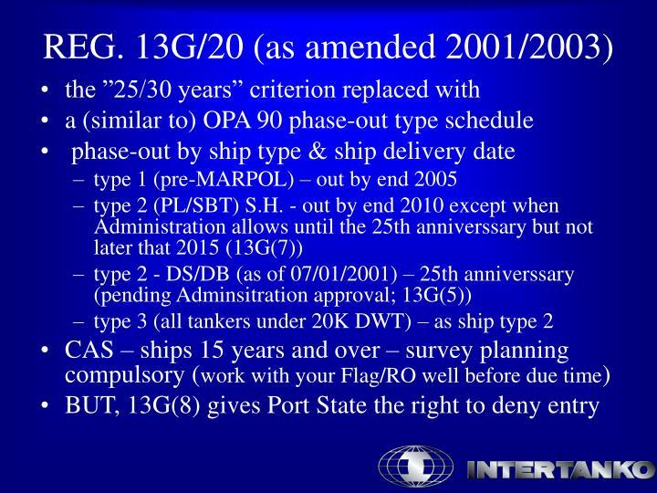 Reg 13g 20 as amended 2001 2003