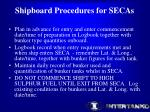 shipboard procedures for secas