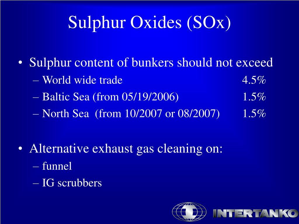 Sulphur content of bunkers should not exceed