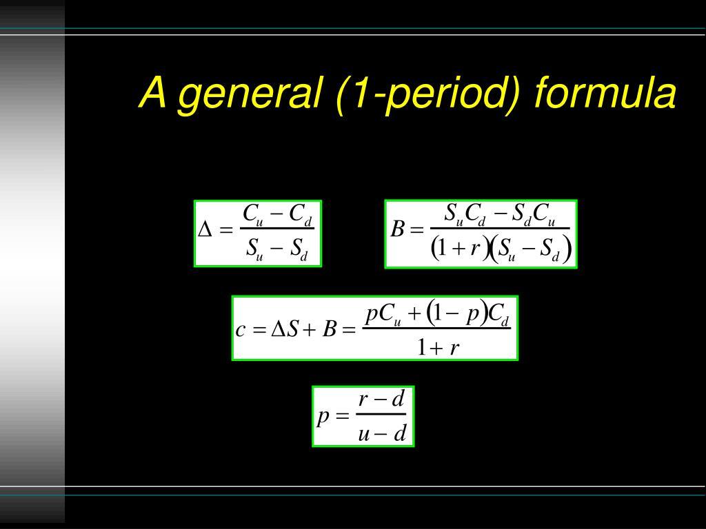 A general (1-period) formula