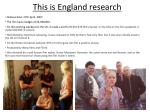 this is england research