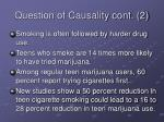 question of causality cont 2