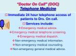 doctor on call doc telephone medicine