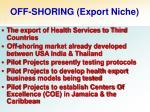 off shoring export niche