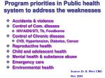 program priorities in public health system to address the weaknesses