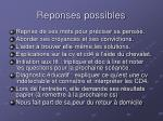 reponses possibles