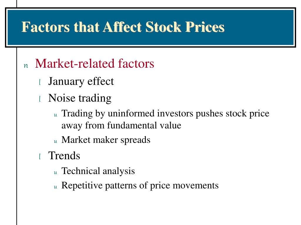 Factors that Affect Stock Prices