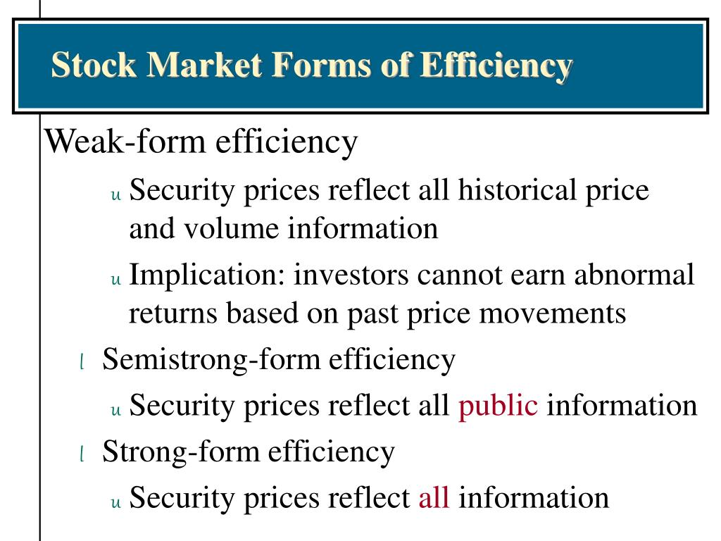 Stock Market Forms of Efficiency